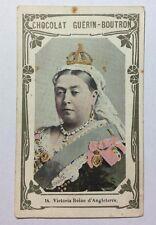 CHROMO Image CHOCOLAT GUÉRIN BOUTRON n° 14 VICTORIA Reine D'Angleterre