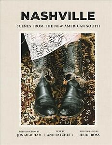 Nashville-Scenes-from-the-New-American-South-Hardcover-by-Patchett-Ann-R