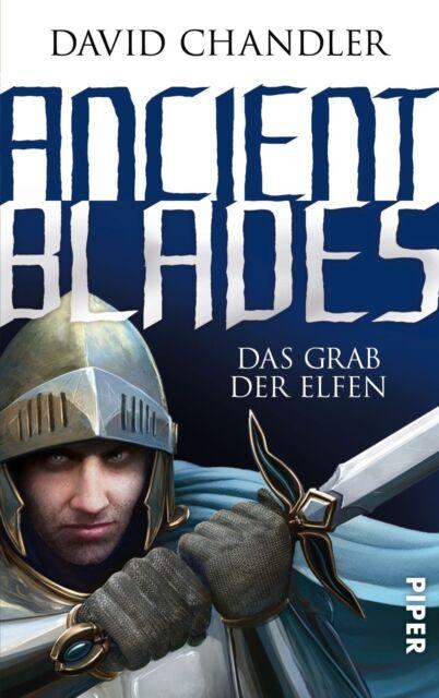 Ancient Blades 02 Das Grab der Elfen von David Chandler UNGELESEN