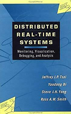 Distributed Real-Time Systems : Monitoring, Visualization, Debugging, -ExLibrary
