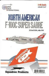 Superscale-USA-North-American-F-100C-Super-Sabre-Decals-333rdFDS-4th-FW-MS481247