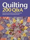 """Quilting : 200 Q and A:Questions Answered on Everything from Popular Blocks to Finishing Touches by Jacqueline """"Jake"""" Finch (2010, Hardcover)"""