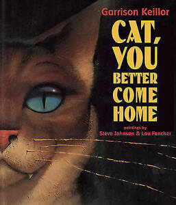 Cat-You-Better-Come-Home-by-Keillor-Garrison