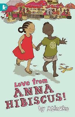 Love from Anna Hibiscus by Atinuke (Paperback, 2015)