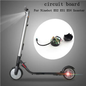Details about For Ninebot Segway ES2 ES3 ES4 ES1 Electric Scooter- Circuit  Board Dashboard NEW