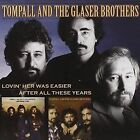 Lovin' Her Was Easier/after All These Years Tompall & The Glaser Brothers Audio