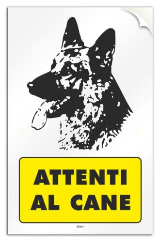 """Cartello in PVC adesivo /""""Attenti al Cane/""""  negozio//studio//laboratorio//officina"""