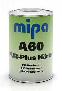 MIPA-PUR-Plus-Haerter-A60-1kg-fuer-PU-Streichlacke-PUR-Decklacke-Lkw-Lacke