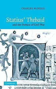 Statius-039-Thebaid-and-the-Poetics-of-Civil-War-Charles-McNelis-New
