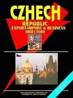 Czech Export-Import and Business Directory by International Business Publications, USA (Paperback / softback, 2005)