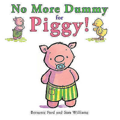 1 of 1 - No More Dummy for Piggy!,Ford, Bernette,Excellent Book mon0000107941
