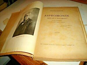 ASPROMONTE-MEMORIE-E-DOCUMENTI-dI-F-GUARDIONE-ED-SANZO-PALERMO-1923