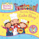 Sparkle Street: Barnaby Baker's Cake Shop by Vivian French (Paperback, 2009)