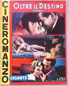Cineromanzo-OLTRE-IL-DESTINO-GLENN-FORD-ELEANOR-PARKER-ROGER-MOORE-1956-L5107