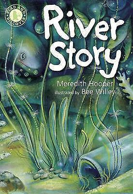 """""""AS NEW"""" Hooper, Meredith, River Story (Read and Discover), Paperback Book"""