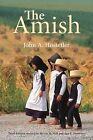 The Amish by John A Hostetler (Paperback / softback, 2013)