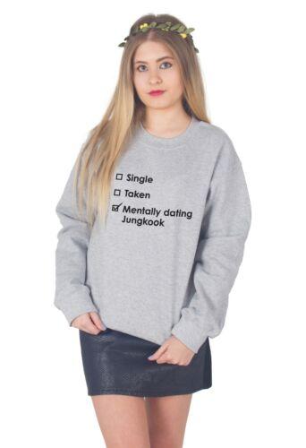 Single Taken Mentally Dating Jungkook Sweater Top Jumper Sweatshirt KPOP