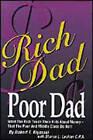 Rich Dad, Poor Dad: What the Rich Teach Their Kids About Money by Robert T. Kiyosaki, Sharon L. Lechter (Paperback, 2000)