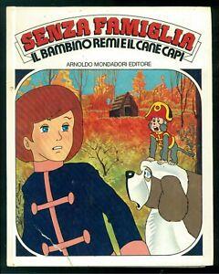 LEOCATA-MARIO-SENZA-FAMIGLIA-IL-BAMBINO-REMI-E-IL-CANE-CAPI-MONDADORI-1979-TV