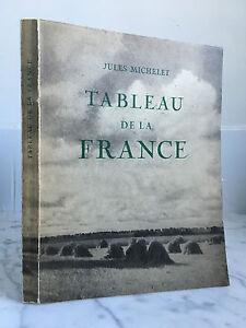 Jules Michelet Tableau de la France édition Nicolas 1947