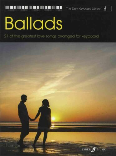 The Easy Keyboard Library Ballads Sheet Music Book 21 Greatest Love Songs