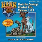 Hank the Cowdog's Greatest Hits, Volumes 1 & 2 by John R Erickson (CD-Audio, 2005)
