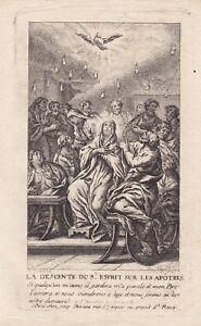 ✒ Ca.1720 Charles Le Brun La Pentecôte Belle Estampe Gravée Par Duflos