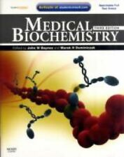 Medical Biochemistry by John Baynes & Marek H. Dominiczak, 3rd Edition.