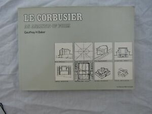 BOOK-S-B-LE-CORBUSIER-AN-ANALYSIS-OF-FORM-Geoffrey-H-Baker-nice-condition-1984