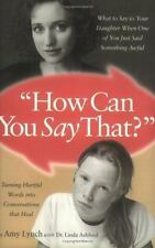 How Can You Say That? : What to Say to Your daughter  American Girl book
