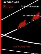 La Incertidumbre by Juan Alberto Alemaa±Y Via±As (2014, Paperback)