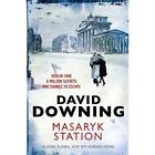 Masaryk Station by David Downing (Paperback, 2013)