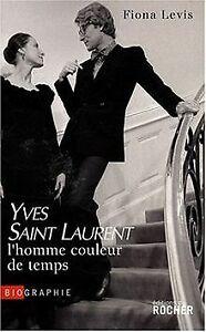 Yves-Saint-Laurent-l-039-homme-couleur-de-temps-de-Levis-Fiona-Livre-etat-bon