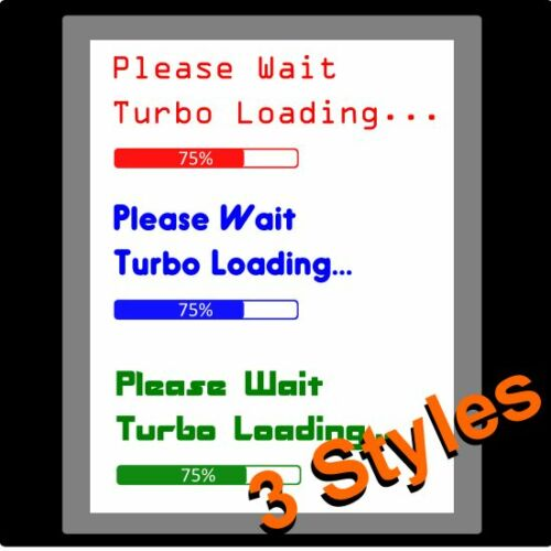 boost charging decal funny bumper car 150mm Turbo Loading Please Wait Stickers