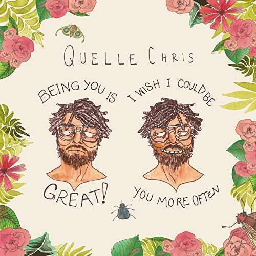 Chris, Quelle - Being You Is Gran, i Wish i C Nuevo CD