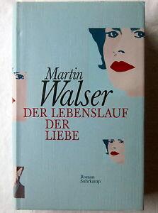 Der Lebenslauf Der Liebe Martin Walser Roman Ebay