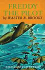 Freddy the Pilot by Walter R Brooks (Paperback / softback, 2012)