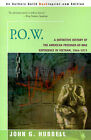 P.O.W.: A Definitive History of the American Prisoner-Of-War Experience in Vietnam, 1964-1973 by John G Hubbell (Paperback / softback, 2000)