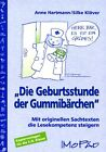 Die Geburtsstunde der Gummibärchen von Silke Klöver und Anne Hartmann (2007, Geheftet)