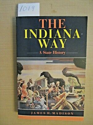 A State History The Indiana Way