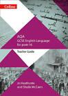 AQA GCSE English Language for post-16: Teacher Guide (GCSE for post-16) by Sheila McCann, Jo Heathcote (Paperback, 2017)