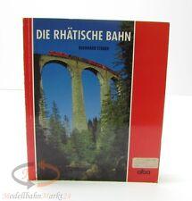 Die Rhätische Bahn von Bernhard Studer Verlag alba aus dem Jahr 1994