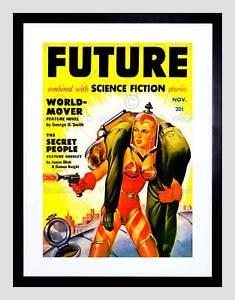 Kunst SCI FI FUTURE MAGAZINE SPACE BABE COMIC NEW BLACK FRAMED ART PRINT B12X11240