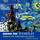 Seeing The World Through Different Eyes 9781438997766 by Michelle Cardwell Book