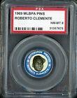 1969 MLBPA Pins Roberto Clemente HOF Pittsburgh Pirates PSA 8 NM-MT