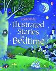 Illustrated Stories for Bedtime by Various (Hardback, 2010)