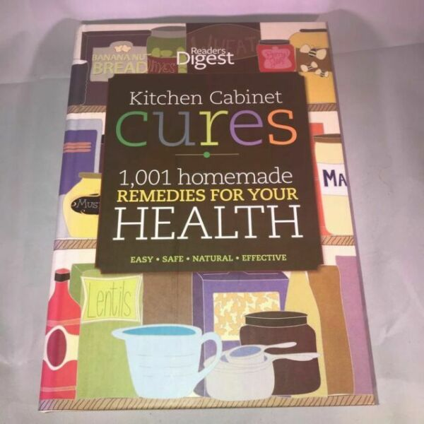 Kitchen Cabinet Cures 1 001 Homemade Remedies for Your ...