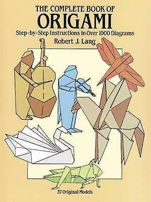 1 of 1 - The Complete Book of Origami (Dover Origami Papercraft), Lang, Robert J., Very G