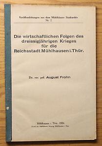 Frohn-Die-wirtschaftlichen-Folgen-des-30jaehrigen-Krieges-Muehlhausen-1926-xz