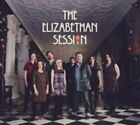 The Elizabethan Session by Elizabethan Session (CD, Sep-2014, Quercus)